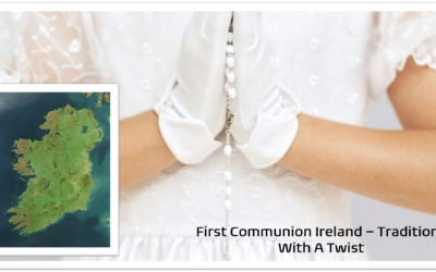 First Holy Communion Ireland – Celebrating The Eucharist With A Twist